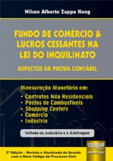Capa do livro: Fundo de Comércio & Lucros Cessantes na Lei do Inquilinato - Aspectos da Prova Contábil, Wilson Alberto Zappa Hoog