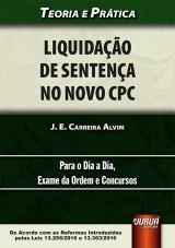 Capa do livro: Liquidação de Sentença no Novo CPC, J. E. Carreira Alvim