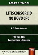 Capa do livro: Litisconsórcio no Novo CPC, J. E. Carreira Alvim