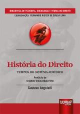 Capa do livro: História do Direito - Tempos do Sistema Jurídico, Gustavo Angelelli