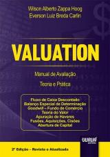 Capa do livro: Valuation - Manual de Avaliação - Teoria e Prática, Wilson Alberto Zappa Hoog e Everson Luiz Breda Carlin