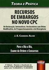 Capa do livro: Recursos de Embargos no Novo CPC, J. E. Carreira Alvim