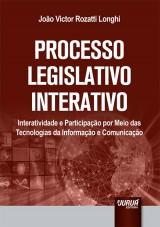 Capa do livro: Processo Legislativo Interativo, João Victor Rozatti Longhi