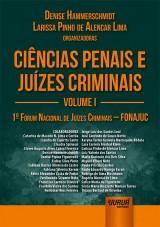 Capa do livro: Ciências Penais e Juízes Criminais - Volume I, Organizadoras: Denise Hammerschmidt e Larissa Pinho de Alencar Lima
