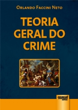 Capa do livro: Teoria Geral do Crime, Orlando Faccini Neto