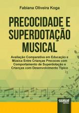 Capa do livro: Precocidade e Superdotação Musical, Fabiana Oliveira Koga