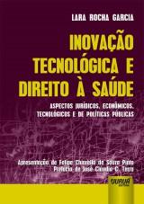 Capa do livro: Inovação Tecnológica e Direito à Saúde, Lara Rocha Garcia