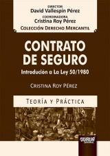 Capa do livro: Contrato de Seguro - Introducción a la Ley 50/1980 - Teoría y Práctica, Cristina Roy Pérez
