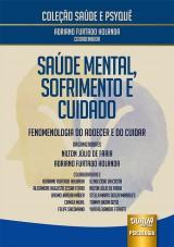 Capa do livro: Saúde Mental, Sofrimento e Cuidado, Organizadores: Nilton Júlio de Faria e Adriano Furtado Holanda