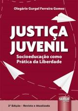 Capa do livro: Justiça Juvenil, Olegário Gurgel Ferreira Gomes