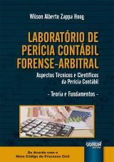 Capa do livro: Laboratório de Perícia Contábil Forense-Arbitral, Wilson Alberto Zappa Hoog