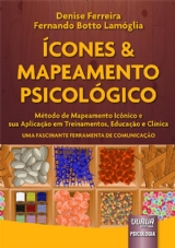 Capa do livro: Ícones & Mapeamento Psicológico, Denise Ferreira e Fernando Botto Lamóglia