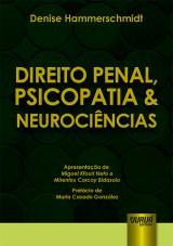 Capa do livro: Direito Penal, Psicopatia & Neurociências, Denise Hammerschmidt