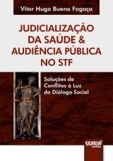 Capa do livro: Judicialização da Saúde & Audiência Pública no STF, Vitor Hugo Bueno Fogaça