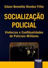 Capa do livro: Socialização Policial, Edson Benedito Rondon Filho
