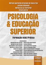 Capa do livro: Psicologia & Educação Superior - Formação e(m) Prática, Organizadoras: Miriam Aparecida Graciano de Souza Pan, Luciana Albanese e Norma da Luz Ferrarini