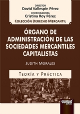 Capa do livro: Órgano de Administración de las Sociedades Mercantiles Capitalistas, Judith Morales
