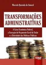 Capa do livro: Transformações Administrativas, Marcelo Quevedo do Amaral