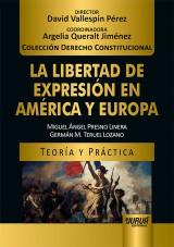 Capa do livro: La Libertad de Expresión en América y Europa, Miguel Ángel Presno Linera e Germán M. Teruel Lozano