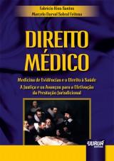 Capa do livro: Direito Médico, Fabrício Rios-Santos e Marcelo Durval Sobral Feitosa