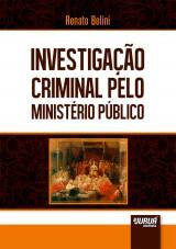 Capa do livro: Investigação Criminal pelo Ministério Público, Renato Belini