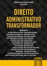 Capa do livro: Direito Administrativo Transformador, Coordenador: Fábio Lins de Lessa Carvalho