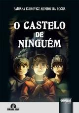 Capa do livro: Castelo de Ninguém, O, Fabiana Klimovicz Munhoz da Rocha