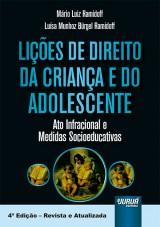 Capa do livro: Lições de Direito da Criança e do Adolescente, Mário Luiz Ramidoff e Luísa Munhoz Bürgel Ramidoff