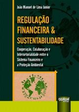 Capa do livro: Regulação Financeira & Sustentabilidade, João Manoel de Lima Junior