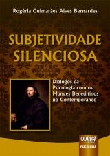 Capa do livro: Subjetividade Silenciosa, Rogéria Guimarães Alves Bernardes
