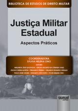 Capa do livro: Justiça Militar Estadual - Aspectos Práticos, Coordenadora: Sylvia Helena Ono