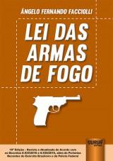 Capa do livro: Lei das Armas de Fogo, Ângelo Fernando Facciolli
