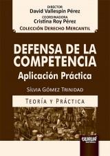 Capa do livro: Defensa de la Competencia - Aplicación Práctica, Sílvia Gómez Trinidad