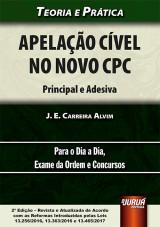 Capa do livro: Apelação Cível no Novo CPC - Principal e Adesiva, J. E. Carreira Alvim
