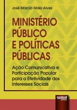 Capa do livro: Ministério Público e Políticas Públicas, José Márcio Maia Alves