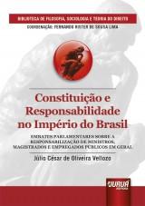 Capa do livro: Constituição e Responsabilidade no Império do Brasil, Júlio César de Oliveira Vellozo