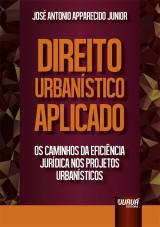Capa do livro: Direito Urbanístico Aplicado, José Antonio Apparecido Junior