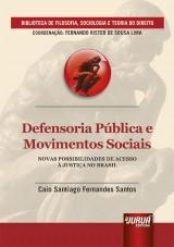 Capa do livro: Defensoria Pública e Movimentos Sociais, Caio Santiago Fernandes Santos