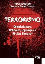 Capa do livro: Terrorismo, André Luís Woloszyn e Eduardo de Oliveira Fernandes