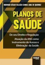 Capa do livro: Planos de Saúde, Rodrigo César Falcão Cunha Lima de Queiroz