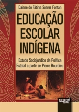 Capa do livro: Educação Escolar Indígena, Daiane de Fátima Soares Fontan