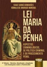 Capa do livro: Lei Maria da Penha, Isaac Sabbá Guimarães e Rômulo de Andrade Moreira