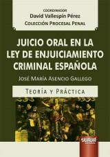 Capa do livro: Juicio Oral en la Ley de Enjuiciamiento Criminal Española, José María Asencio Gallego