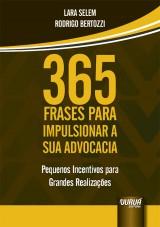 Capa do livro: 365 Frases para Impulsionar a sua Advocacia, Lara Selem e Rodrigo Bertozzi