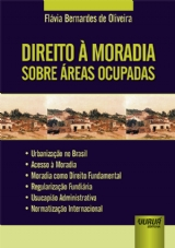 Capa do livro: Direito à Moradia sobre Áreas Ocupadas, Flávia Bernardes de Oliveira