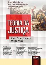 Capa do livro: Teoria da Justiça, Organizadores: Vicente de Paulo Barretto, Bruno Cavalcanti Angelin Mendes e Elpídio Paiva Luz Segundo