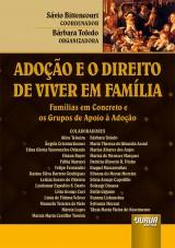 Capa do livro: Adoção e o Direito de Viver em Família, Coordenador: Sávio Bittencourt – Organizadora: Bárbara Toledo