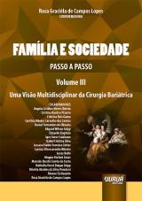 Capa do livro: Família e Sociedade - Passo a Passo - Volume III, Coordenadora: Rosa Graciéla de Campos Lopes