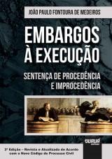 Capa do livro: Embargos à Execução, João Paulo Fontoura de Medeiros