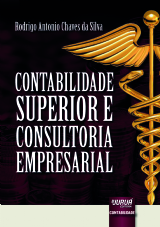 Capa do livro: Contabilidade Superior e Consultoria Empresarial, Rodrigo Antonio Chaves da Silva
